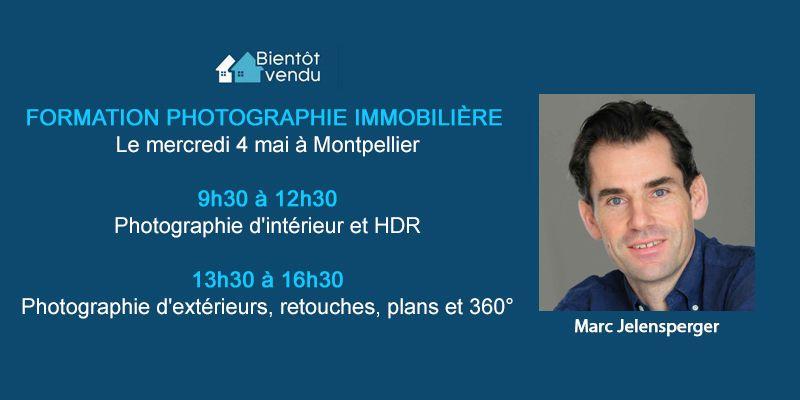Formation photographie immobilière le 4 mai à Montpellier 34000 hérault