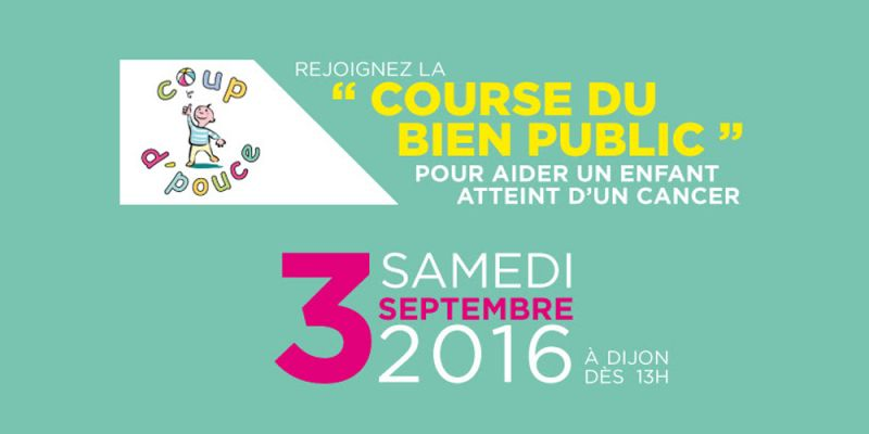 Pour aider un enfant atteint du cancer course du Bien Public 2016 avec la FNAIM 21