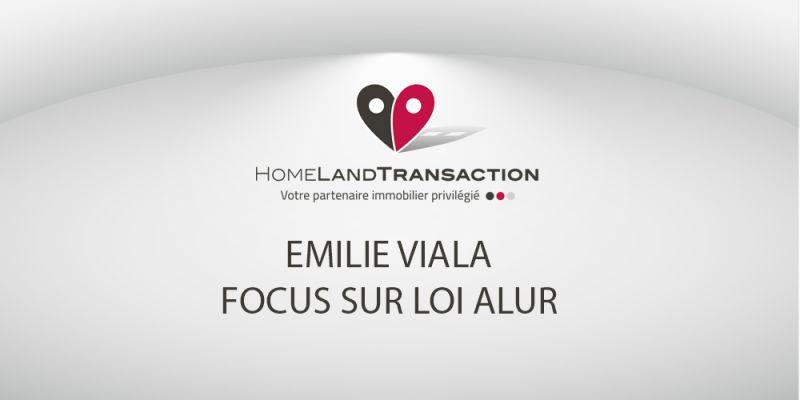 Emilie Viala réseau mandataires immobiliers Homeland transactions à capbreton : focus sur la loi Alur