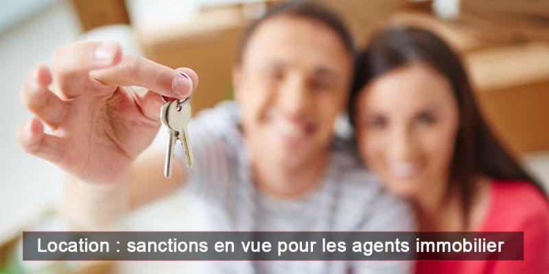 Location : sanctions en vue pour les agents immobilier - encadrements des loyers